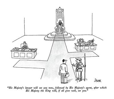 The King Drawing - His Majesty's Lawyer Will See You Now by Jack Ziegler