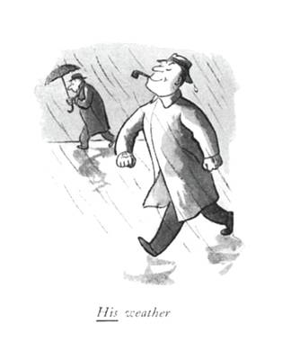 Rain Drawing - His Weather by William Steig
