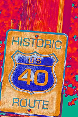 Photograph - Historic Route 40 Pop Art by Bill Owen