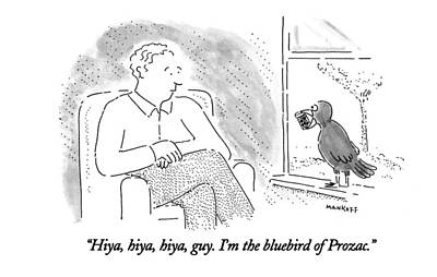 Pill Drawing - Hiya, Hiya, Hiya, Guy. I'm The Bluebird Of Prozac by Robert Mankoff
