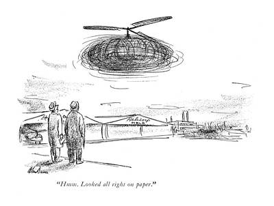 Helicopter Drawing - Hmm. Looked All Right On Paper by Alan Dunn