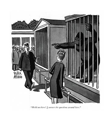 Gorilla Drawing - Hold On There! I Answer The Questions Around Here by Peter Arno