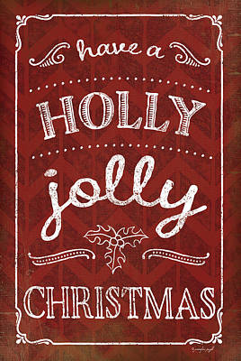 Holiday Painting - Holly Jolly Christmas by Jennifer Pugh
