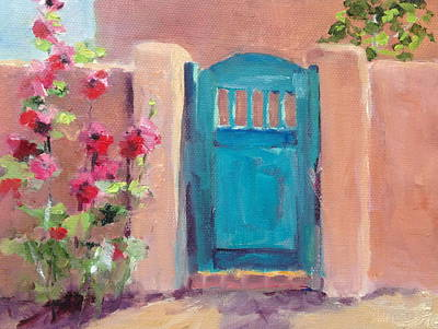 Southwest Gate Painting - Hollyhocks And Blue Gate by Carol Hopper