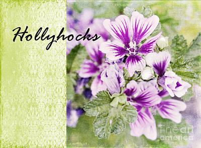 Fine Dining - Hollyhocks by Pam  Holdsworth
