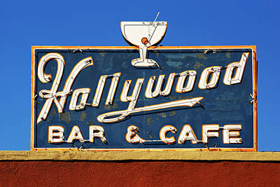 Photograph - Hollywood Bar And Cafe Sign by Daniel Woodrum