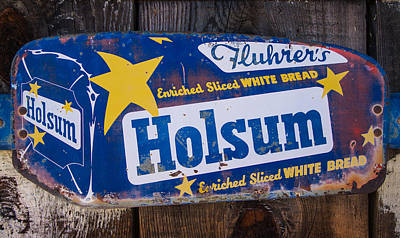 Photograph - Holsum Bread Sign by Roger Mullenhour