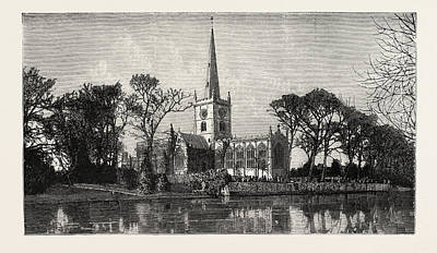 Stratford Drawing - Holy Trinity Church, In Here Shakespeare Is Buried by English School