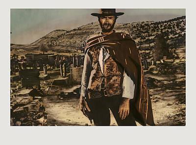 Sergio Leone Digital Art - Homage To The Good by Aaron McElfish