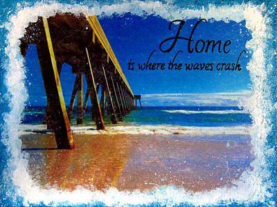 North Sea Mixed Media - Home Beach Quote by Michelle Eshleman