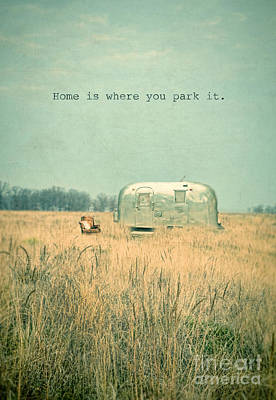Photograph - Home Is... by Jill Battaglia