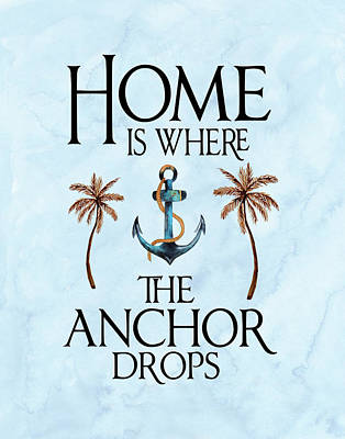 Painting - Home Is Where The Anchor Drops by Tara Moss