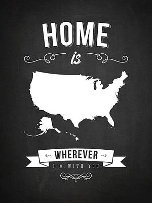 Home Is Wherever I'm With You Usa - Dark Art Print by Aged Pixel