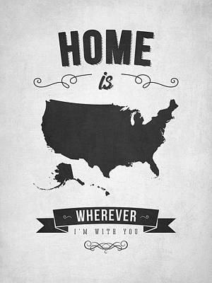 Unity Digital Art - Home Is Wherever I'm With You Usa - Gray by Aged Pixel