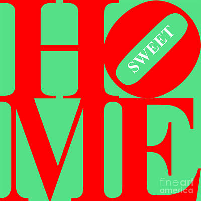 Home Sweet Home 20130713 Red Green White Art Print