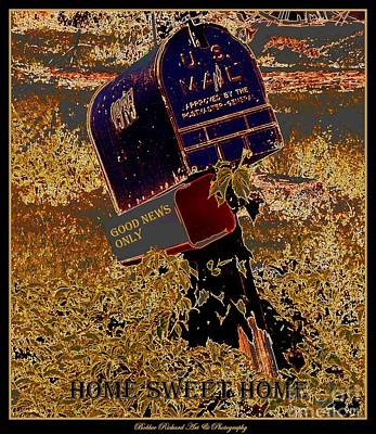 Photograph - Home Sweet Home by Bobbee Rickard