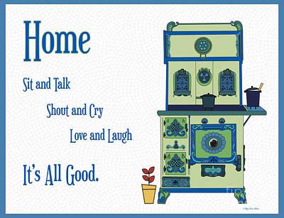 Digital Art - Home Sweet Home by Megan Dirsa-DuBois