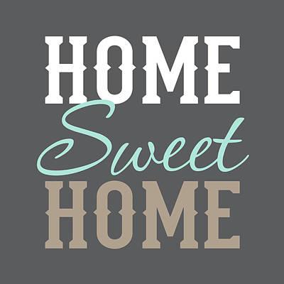 Home Sweet Home Art Print by Tamara Robinson