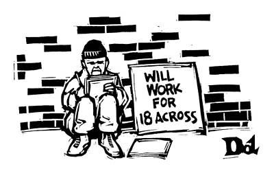 Homeless Drawing - Homeless Man With Sign That Reads: Will Work by Drew Dernavich