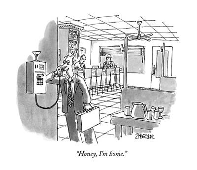 Martini Drawing - Honey, I'm Home by Jack Ziegler