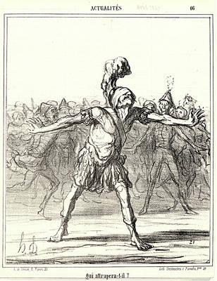 Honoré Daumier French, 1808 - 1879. Qui Attrapera-t-il Art Print by Litz Collection