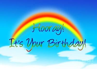 Digital Art - Hooray Rainbow Birthday by JH Designs