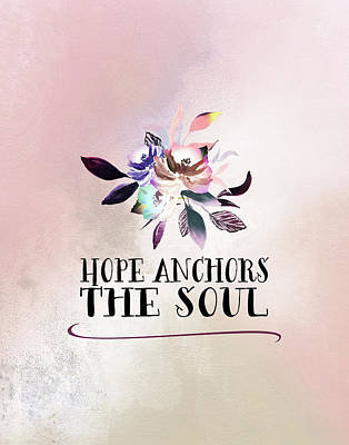 Hope Painting - Hope Anchors The Soul by Tara Moss