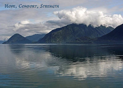 Photograph - Hope Comfort Strength by Dawn Currie