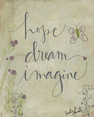 Hope Painting - Hope, Dream, Imagine by Katie Doucette