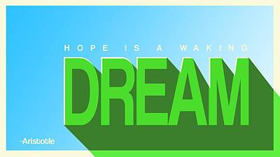 Hope Is A Waking Dream Original