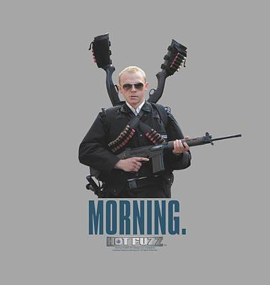 Police Angels Digital Art - Hot Fuzz - Morning by Brand A