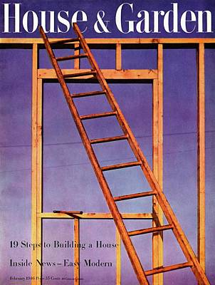 Construction Photograph - House & Garden Cover Illustration Of A Ladder by Haanel Cassidy