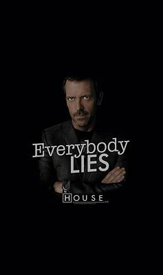 Gregory House Digital Art - House - Everybody Lies by Brand A
