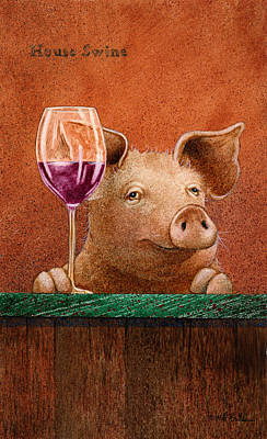 Wine Wall Art - Painting - House Swine... by Will Bullas