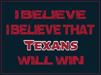 I Phone Covers Photograph - Houston Texans I Believe by Joe Hamilton