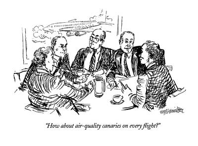 Boardroom Drawing - How About Air-quality Canaries On Every Flight? by William Hamilton