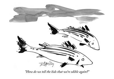 Hudson River Drawing - How Do We Tell The Kids That We're Edible Again? by Donald Reilly