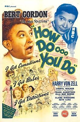 1940s Poster Art Photograph - How Doooo You Do, Aka How Doooo You Do by Everett