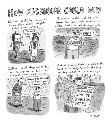 How Messinger Could Win Art Print by Roz Chast