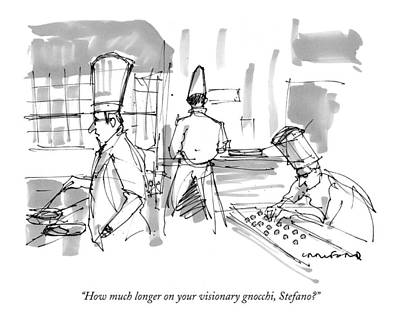 Food Drawing - How Much Longer On Your Visionary Gnocchi by Michael Crawford