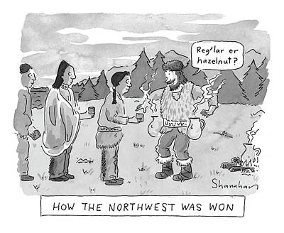 Native Drawing - How The Northwest Was Won by Danny Shanahan