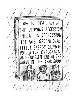 How To Deal With The Upcoming Recession Art Print by Roz Chast