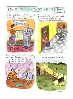 Dirt Drawing - How To Tell If A Country Has The Bomb by Roz Chast
