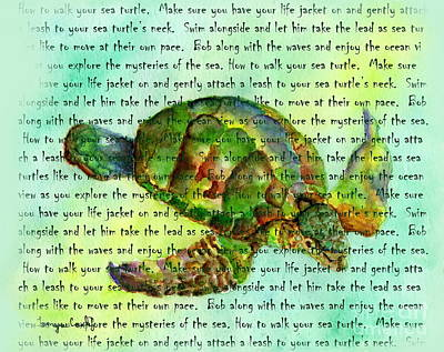 Painting - How To Walk Your Sea Turtle by Tamyra Crossley