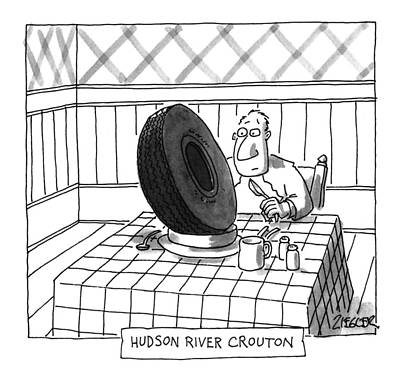 Shock Drawing - Hudson River Crouton by Jack Ziegler