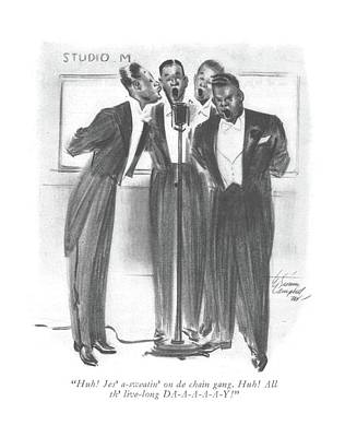 African-american Drawing - Huh! Jes' A-sweatin' On De Chain Gang. Huh! All by E. Simms Campbell