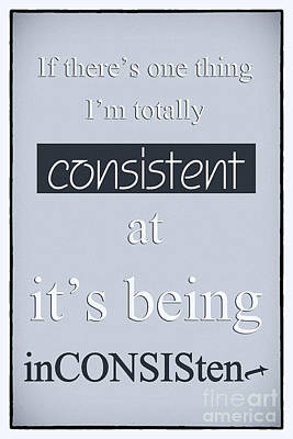 Humorous Poster - Consistently Inconsistent - Blue Art Print by Natalie Kinnear
