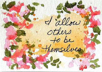 Mixed Media - I Allow Others Affirmation by Elizabeth Crabtree