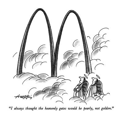 Fast Food Drawing - I Always Thought The Heavenly Gates by Henry Martin