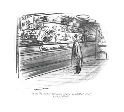 Person Drawing - I Am Bid Seventy-?ve Cents. Do I Hear A Dollar? by Leonard Dove
